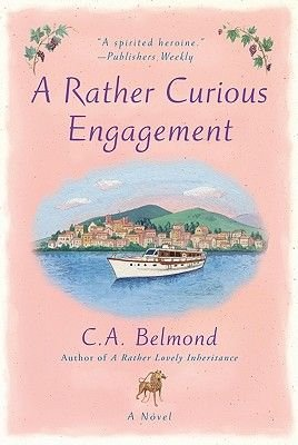 A Rather Curious Engagement (Electronic book text): C. A. Belmond