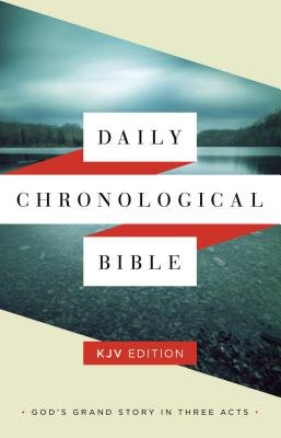 Daily Chronological Bible-KJV (Hardcover): Holman Bible Staff