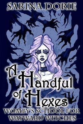 A Handful of Hexes - A Cozy Witch Mystery (Paperback): Sarina Dorie