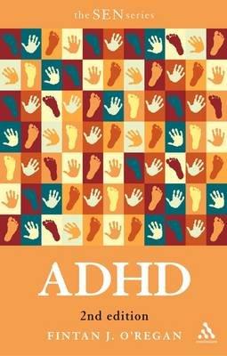 ADHD (Paperback, 2nd Revised edition): Fintan O'Regan