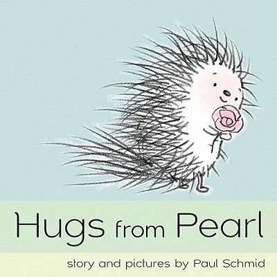 Hugs from Pearl (Hardcover): Paul Schmid