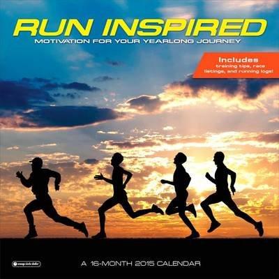 Run Inspired Calendar - Motivation for Your Yearlong Journey (Calendar): Orange Circle Studio