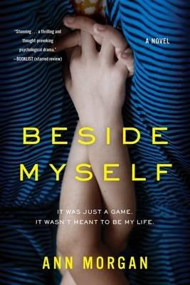 Beside Myself (Paperback): Ann Morgan