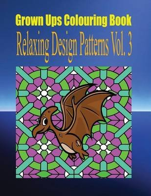 Grown Ups Colouring Book Relaxing Design Patterns Vol. 3 Mandalas (Paperback): Virginia Frew