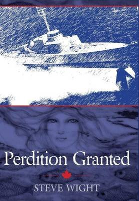 Perdition Granted (Hardcover): Steve Wight