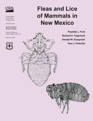Fleas and Lice From Mammals in New Mexico (Paperback): U.S. Department of Agriculture
