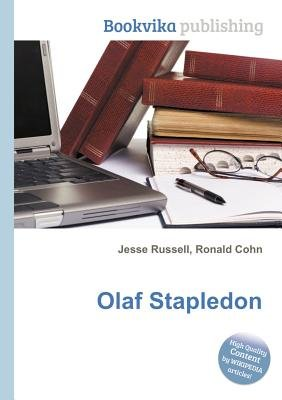 Olaf Stapledon (Paperback): Jesse Russell, Ronald Cohn