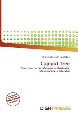 Cajeput Tree (Paperback): Kristen Nehemiah Horst