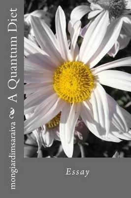 A Quantum Diet (Paperback): 1. a. Mongiardim Saraiva