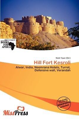 Hill Fort Kesroli (Paperback): Niek Yoan