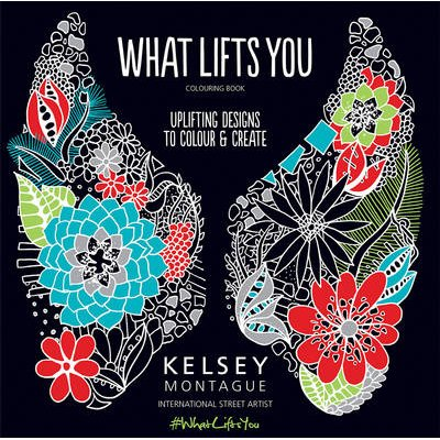 What Lifts You (Paperback): Kelsey Montague