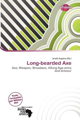 Long-Bearded Axe (French, Paperback): Jerold Angelus