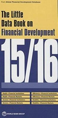The Little Data Book on Financial Development 2015/2016 (Paperback): World Bank