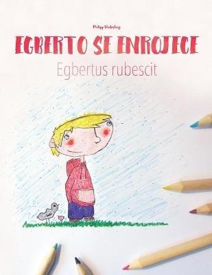 Egberto Se Enrojece/Egbert Rubescit - Libro Infantil Para Colorear ...