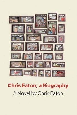 Chris Eaton, a Biography (Paperback): Chris Eaton