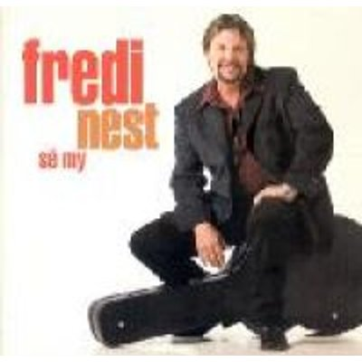 Fredi Nest - Se My (CD): Fredi Nest