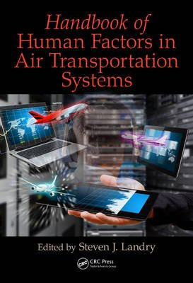 Handbook of Human Factors in Air Transportation Systems (Hardcover): Steven James  Landry