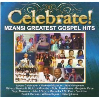 Celebrate! Mzansi Greatest Gospel Hits (CD):