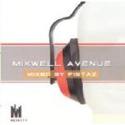 Mixwell Avenue ( First Edition) - Mixed By Fistaz (CD): Various Artists