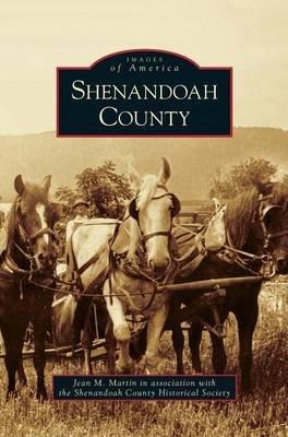Shenandoah County (Hardcover): Jean M Martin