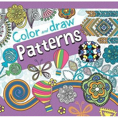 Color and Draw Patterns (Paperback): Parragon Books Ltd