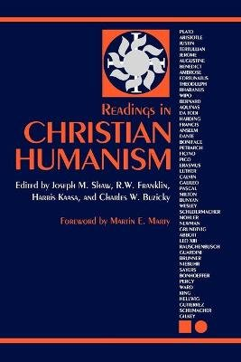 Readings in Christian Humanism (Hardcover): Et Al Shaw