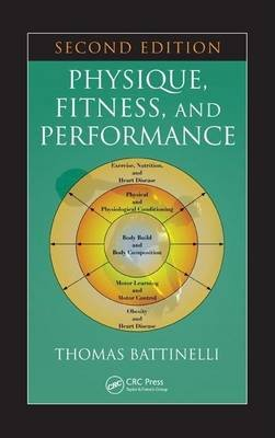 Physique, Fitness, and Performance (Electronic book text, 2nd): Thomas Battinelli
