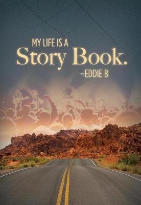 My Life Is a Storybook (Electronic book text): Eddie Baird