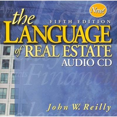 The Language of Real Estate Audio CDs (Standard format, CD, 5th): John W. Reilly