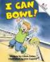 I Can Bowl! (Hardcover, Library binding): Linda Johns