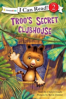 Troo's Secret Clubhouse (Electronic book text): Cheryl Crouch