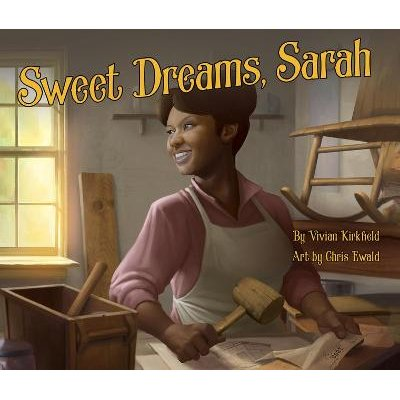 Sweet Dreams, Sarah - From Slavery to Inventor (Standard format, CD): Vivian Kirkfield