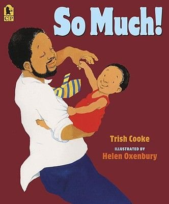 So Much (Hardcover, Turtleback School & Library ed.): Trish Cooke