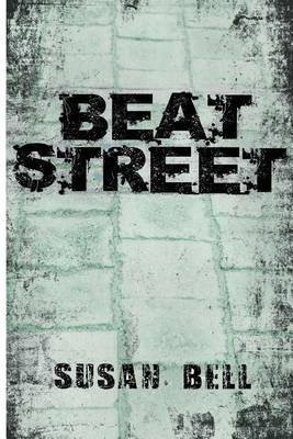 Beat Street - Journalism from street magazines (Paperback): Susan L Bell