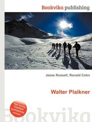 Walter Plaikner (Paperback): Jesse Russell, Ronald Cohn
