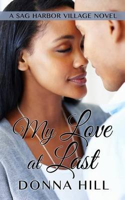 My Love at Last (Large print, Hardcover, Large type / large print edition): Donna Hill