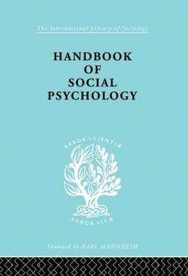 Handbook of Social Psychology (Hardcover): Kimball Young