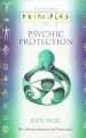 Psychic Protection - The Only Introduction You'll Ever Need (Paperback): Judy Hall