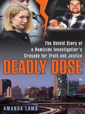 Deadly Dose (Electronic book text): Amanda Lamb