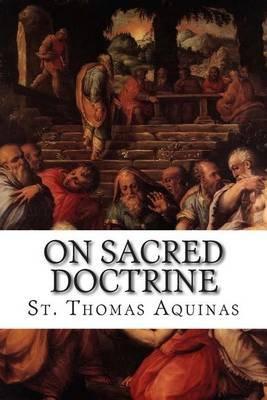 On Sacred Doctrine (Paperback): St Thomas Aquinas