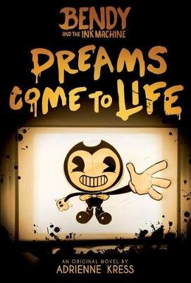 Dreams Come to Life (Paperback): Adrienne Kress