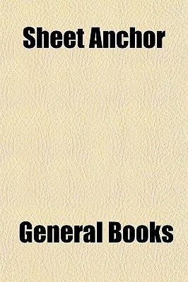 Sheet Anchor (Paperback): General Books