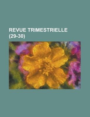 Revue Trimestrielle (29-30) (English, French, Paperback): Livres Groupe
