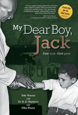 My Dear Boy, Jack - Fate Took, God Gave. (Hardcover): Toby Warren