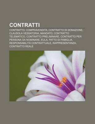 Contratti - Contratto, Compravendita, Contratto Di Donazione, Clausola Vessatoria, Mandato, Contratto Telematico, Contratto...