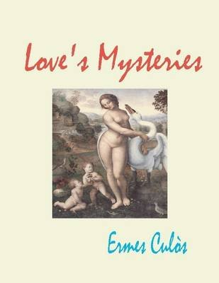 Love's Mysteries (Electronic book text): Ermes Culos