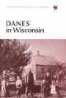 Danes in Wisconsin (Paperback, illustrated edition): Frederick Hale