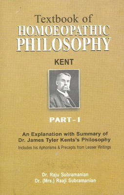 Textbook of Homoepathic Philosophy, Part 1 (Paperback): Raju Subramanian
