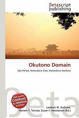 Okutono Domain (Paperback): Lambert M. Surhone, Miriam T. Timpledon, Susan F. Marseken