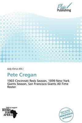 Pete Cregan (Paperback): Jody Cletus